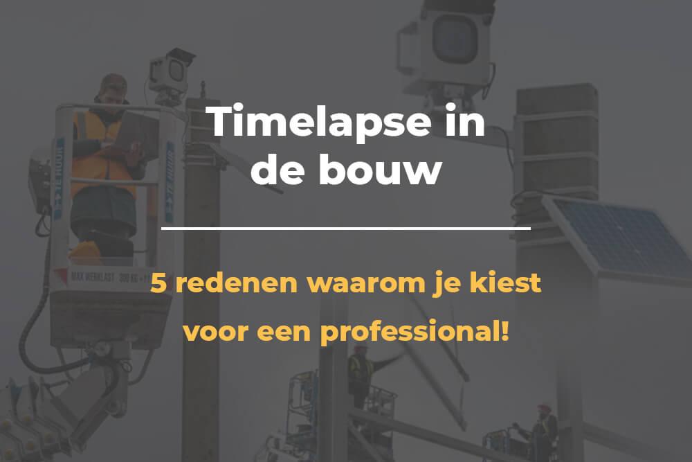 timelapse in de bouw
